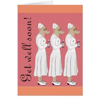 Erhalten Sie wohle bald - Krankenschwesterparade! Grußkarte