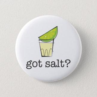 Erhaltenes Salz? Tequila geschossen mit Limonem Runder Button 5,7 Cm