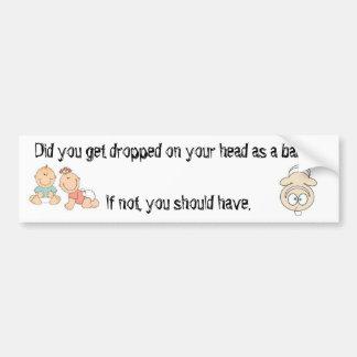 Erhielten Sie auf Ihren Kopf als Baby gefallen? Autoaufkleber