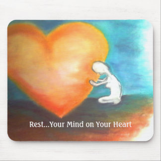 Erholung Ihr Verstand auf Ihrem Herz mousepad