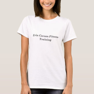 Erin Carson Fitness-Trainings-T - Shirt