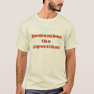 Erinnern Sie sich den an Algorithmus! T-Shirt