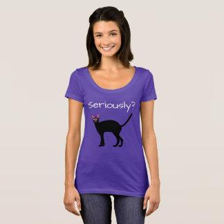 Ernsthaft? Lustiger Katzen-T - Shirt