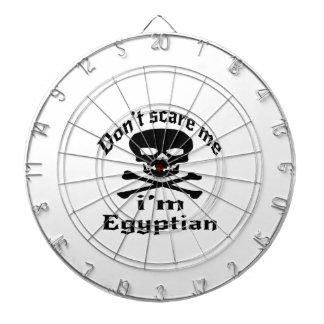Erschrecken Sie mich nicht, den ich ägyptisch bin Dartscheibe