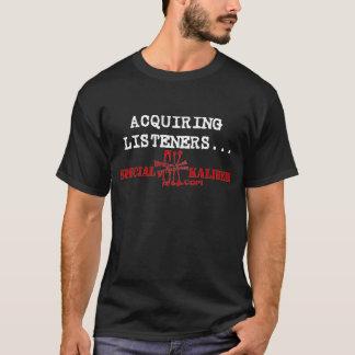Erwerb des Zuhörer-Dunkelheits-T - Shirt
