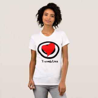 Erzittern T-Shirt