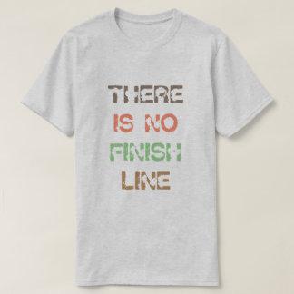 Es gibt keine Endlinie Zitat-T - Shirt