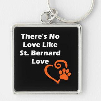 Es gibt keine Liebe wie Bernhardiner-Liebe Schlüsselanhänger
