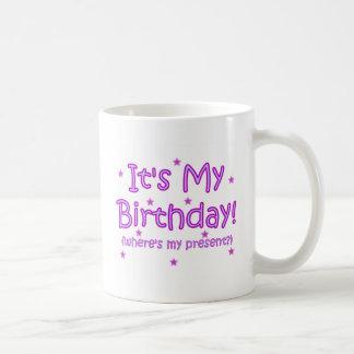 Es ist mein Geburtstag! Kaffeetasse