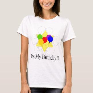Es ist mein Geburtstag!! T-Shirt