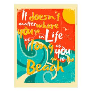 Es ist nicht von Bedeutung, wo Sie in das Leben Postkarte