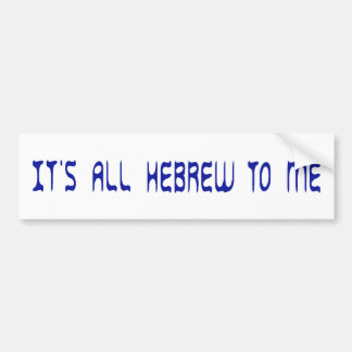Es ist zu mir ganz hebräisch autoaufkleber