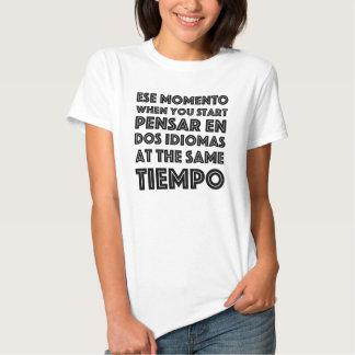 """""""Ese Momento"""" camiseta graciosa en español/ingles Hemden"""