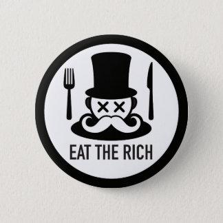 Essen Sie den reicher Mann-Knopf Runder Button 5,7 Cm
