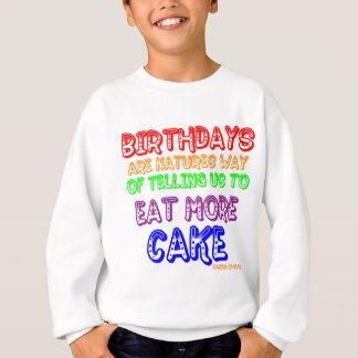 Essen Sie mehr Kuchen! Sweatshirt