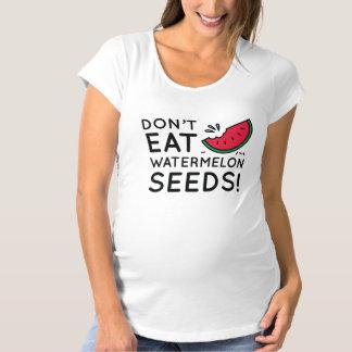 Essen Sie nicht Wassermelone-Samen Umstands-T-Shirt