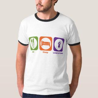 Essen Sie Schlaf hören zur Oper T-Shirt