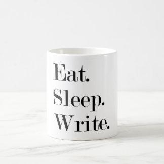 Essen Sie Schlaf schreiben Tasse