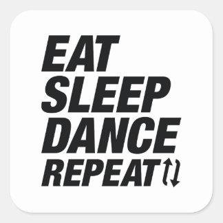Essen Sie Schlaf-Tanz-Wiederholung Quadratischer Aufkleber