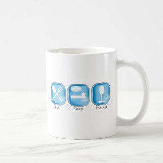 Essen Sie SchlafPodcast Tasse