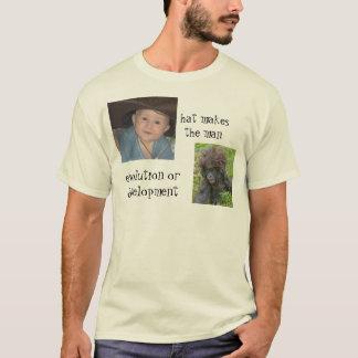 Evolution oder Entwicklung T-Shirt