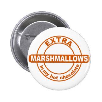 ExtraMarshallows in meinem Knopf der heißen Schoko Anstecknadel