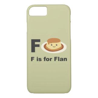 F ist für Flan iPhone 7 Hülle