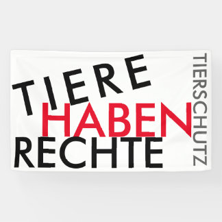 """Fahne/Flagge """"TIERE HABEN RECHTE"""" (TIERSCHUTZ) 2 Banner"""