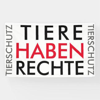 """Fahne/Flagge """"TIERE HABEN RECHTE"""" (TIERSCHUTZ) Banner"""