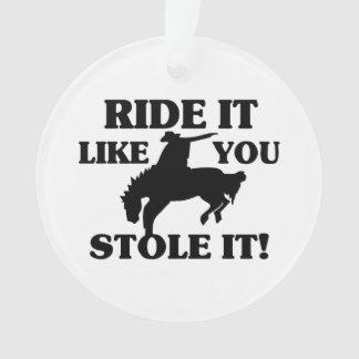Fahrt, die es Sie mag, stahl es Cowboy Ornament
