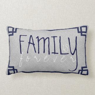Familie ist für immer graues Leinen u. blauer Kissen