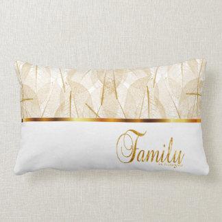 Familie ist für immer im Gold und im Weiß Zierkissen
