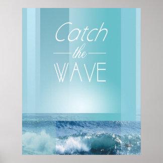 FANGEN Sie DAS Ozeanblau der WELLE | Poster