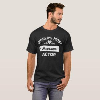 Fantastischste SCHAUSPIELER der Welt der T-Shirt