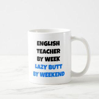 Fauler Hintern-englischer Lehrer Tasse