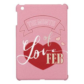 Februar - Monat der Liebe Hülle Für iPad Mini