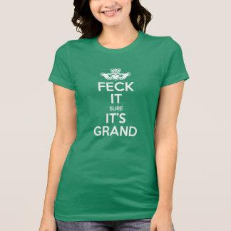 Feck es - Claddagh T-Shirt