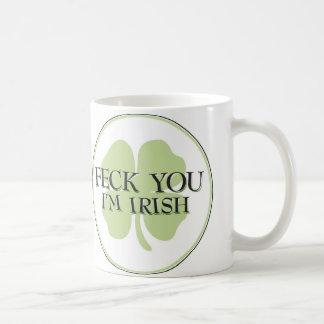 Feck Sie bin ich irisch Kaffeetasse