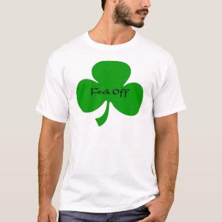 Feck weg T-Shirt