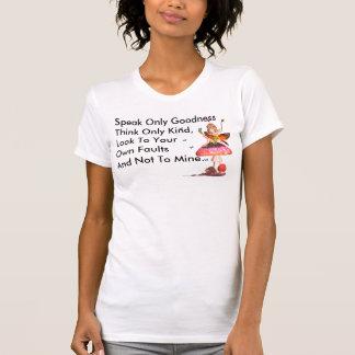 Fee, sprechen nur nettes GoodnessThink nur, Shirts