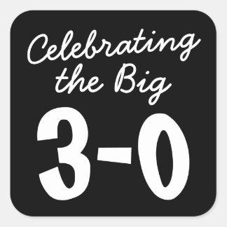 Feiern des großen 30. Geburtstages Quadratischer Aufkleber