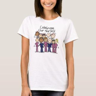 Feiern Sie unsere Krankenschwestern T-Shirt