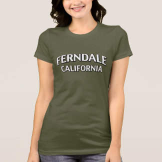 Ferndale Kalifornien T-Shirt