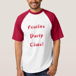 Festliche Party-Zeit! T-shirt