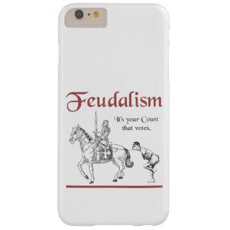 Feudalismus - es ist Ihre Zählung, die wählt Barely There iPhone 6 Plus Hülle
