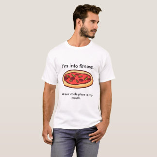 Fitness-Pizza-Shirt T-Shirt