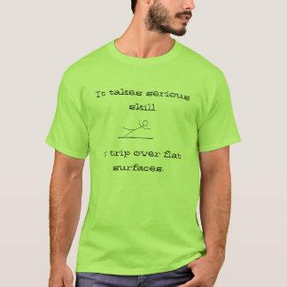 flache Oberfläche, nimmt es ernste Fähigkeit, um O T-Shirt