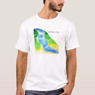 Fluss wie ein Fluss T-Shirt