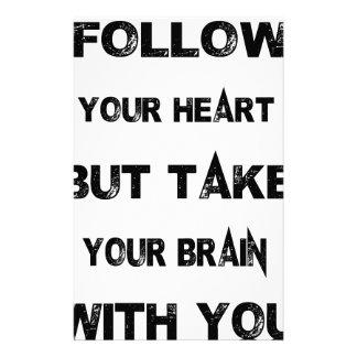 folgen Sie Ihrem Herzen nehmen Ihr Gehirn mit Personalisierte Büropapiere