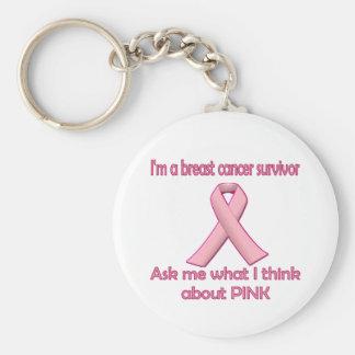 Fragen Sie einen Brustkrebsüberlebenden über Rosa! Standard Runder Schlüsselanhänger
